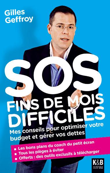 SOS fins de mois difficiles - Gilles Geffroy